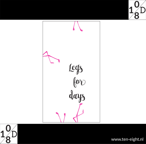 legs for days, plakposter, teksten, illustraties, custom, fun, wall, stickers, muur